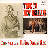 True to New Orleans - Chris Burke and His New Orleans Music van Chris Burke (Children's)