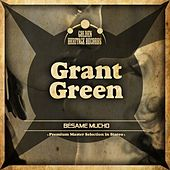 Bésame Mucho van Grant Green