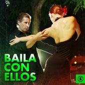 Baila Con Ellos by Various Artists