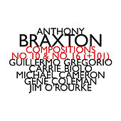 Compositions No.10 & No.16 (+101) by Anthony Braxton