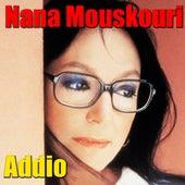Addio von Nana Mouskouri