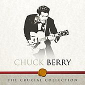 The Crucial Collection by Chuck Berry