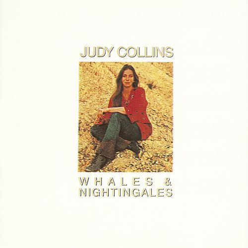 Whales & Nightingales by Judy Collins