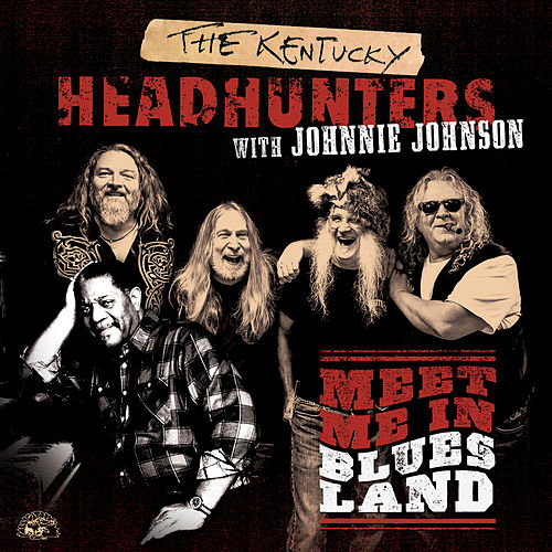 Meet Me In Bluesland de Kentucky Headhunters