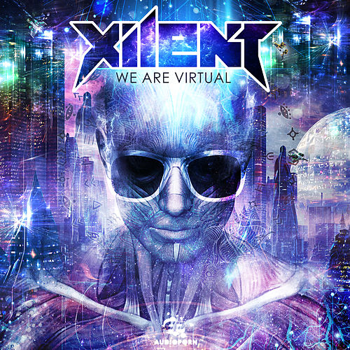 We Are Virtual by Xilent