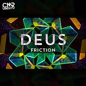 Friction by dEUS