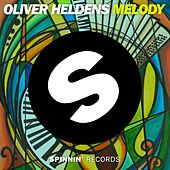 Melody by Oliver Heldens