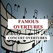 Famous Overtures - Concert Overtures by Hamburg Rundfunk-Sinfonieorchester