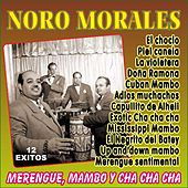 Merengue, Mambo y Cha Cha Cha de Noro Morales