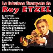 La Fabulosa Trompeta von Roy Etzel