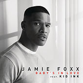 Baby's In Love de Jamie Foxx
