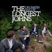 Drunken Sailor by The Longest Johns