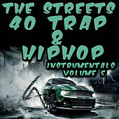 40 Trap & Hip Hop Instrumentals 2015, Vol. 5 de The Streets