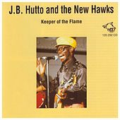 Keeper Of The Flame by J.B. Hutto
