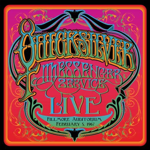 Fillmore Auditorium - February 5, 1967 (Live) by Quicksilver Messenger Service