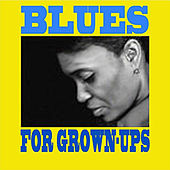 Blues for Grownups fra Various Artists