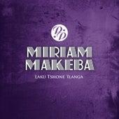 Laku Tshone 'Ilanga de Miriam Makeba