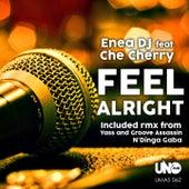 Feel Alright di Enea Dj