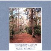 The Wedding Album: Dances, Marches, & Love Songs by Nicholas Jack Marino