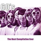 60's - The Best Compilation Ever (Remastered) di Various Artists