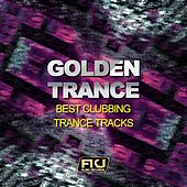 Golden Trance (Best Clubbing Trance Tracks) by Various Artists