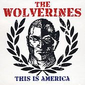 This Is America by Wolverines