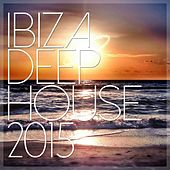 Ibiza Deep House 2015 - EP de Various Artists