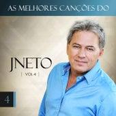 As Melhores Canções do JNeto, Vol. 4 de J. Neto