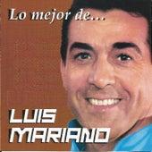 Lo Mejor de Luis Mariano von Luis Mariano