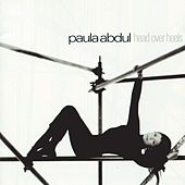 Head Over Heels von Paula Abdul