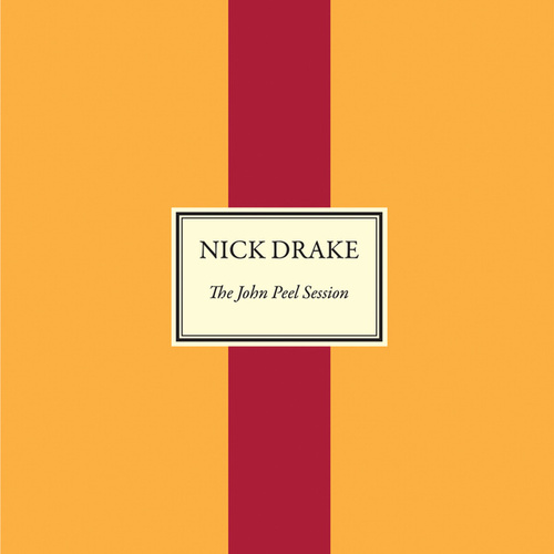 The John Peel Session von Nick Drake