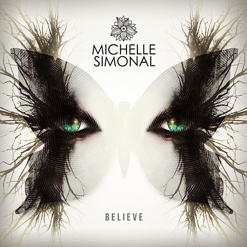 Believe by Michelle Simonal