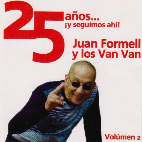 25 Años ¡Y Seguimos Ahi! Vol. 2 de Juan Formell