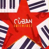 Cuban Latin Jazz by Various Artists