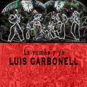 La Rumba y Yo by Various Artists