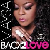 Back 2 Love von Maysa