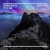 Rising (feat. Car.) - Single de Danlsan