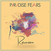 Reunion - Single by Paradise Fears