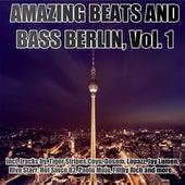 Amazing Beats and Bass Berlin, Vol. 01 von Various Artists