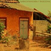Mariachi Ranchera Y Tradicional by Various Artists