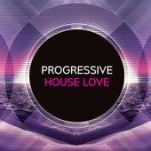 Progressive House Love de Various Artists