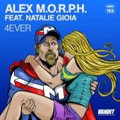 4Ever by Alex M.O.R.P.H.