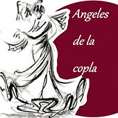 Angeles de la Copla von Various Artists