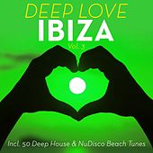 Deep Love Ibiza, Vol. 3 by Various Artists
