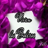 Vivan los Boleros, Vol. 6 by Various Artists