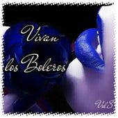 Vivan los Boleros, Vol. 3 de Various Artists