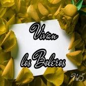 Vivan los Boleros, Vol. 5 by Various Artists