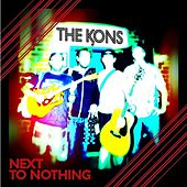 Next to Nothing von The Kons