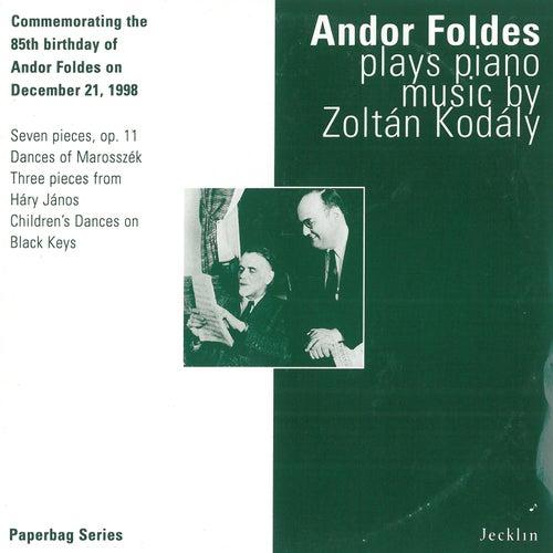Andor Foldes Plays Piano Music by Zoltán Kodály de Andor Foldes