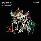 For an Endless Night (Jel Ford Remix) by Alan Fitzpatrick